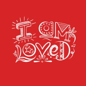 I am Loved typography on red background