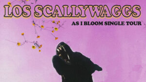 Los Scallywags Single Tour