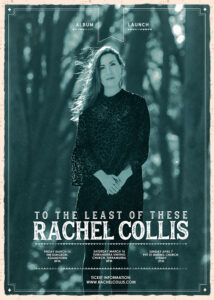 To The Least Of These album launch poster for Rachel Collis